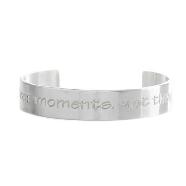 Engraved Quote .5 Collect Moments. Not Things - Silver