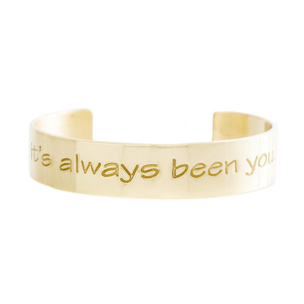 Engraved Quote .5 It's Always Been You - Gold