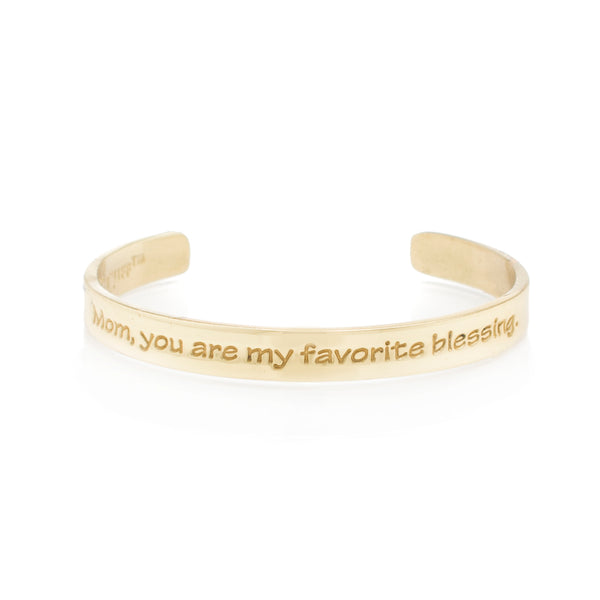 Quote .25 Mom, You Are My Favorite Blessing - Gold