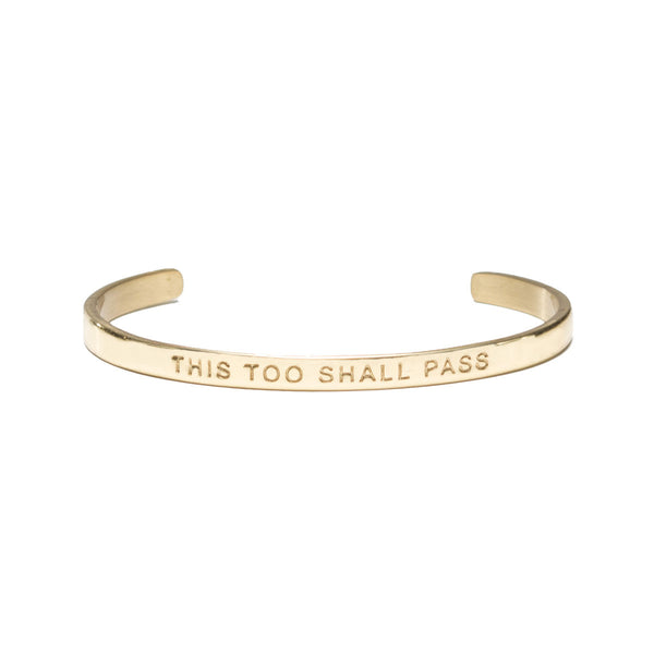 "Mini Quote Cuff ""THIS TOO SHALL PASS"" - Gold"