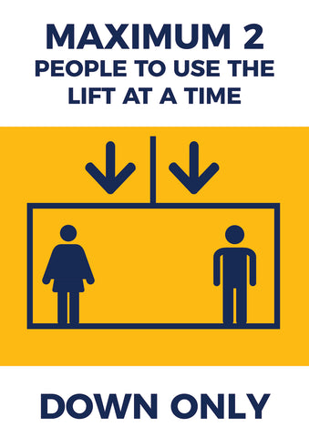 LP10 Lift Safety Poster -  2 People at One Time Poster DOWN ONLY