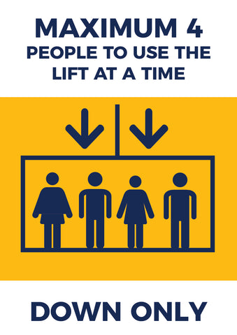 LP09 Lift Safety Poster -  4 People at One Time Poster DOWN ONLY