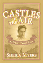 Castles in the Air by Sheila Myers