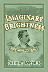 Imaginary Brightness by Sheila Myers