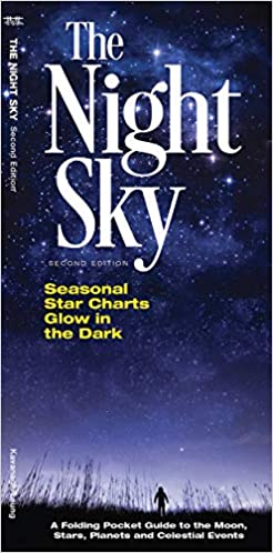 The Night Sky: A Folding Pocket Guide to the Moon, Stars, Planets and Celestial Events (Earth, Space and Culture)