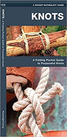 Knots: A Folding Pocket Guide to Purposeful Knots (Outdoor Skills and Preparedness)