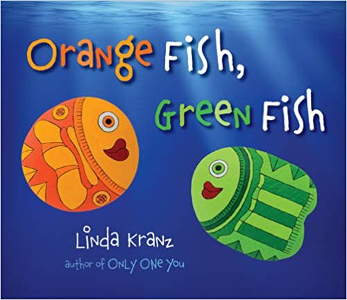 Orange Fish, Green Fish Board book