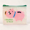 Coin Purse--Change is good