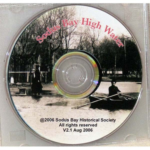 Sodus Bay High Water:  1908-1973 (DVD)