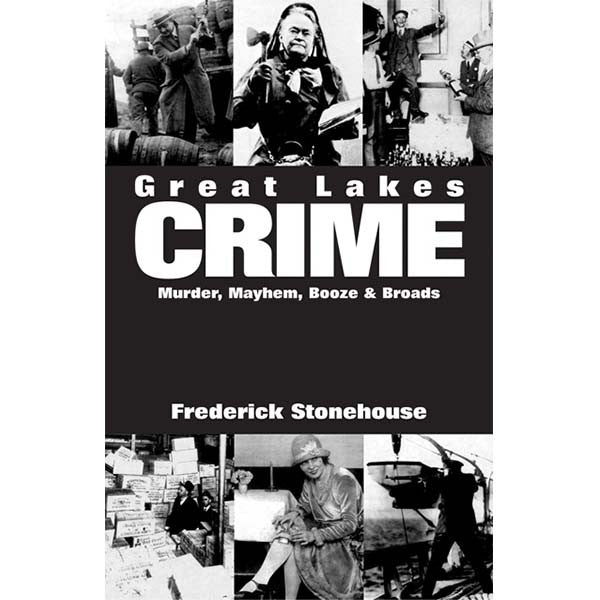 Great Lakes Crime Frederick Stonehouse