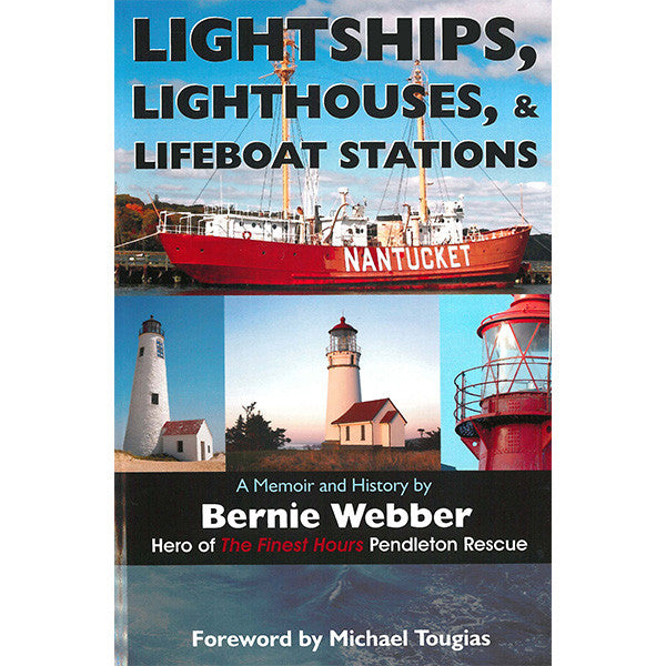 Lightships, Lighthouses, & Lifeboat Stations