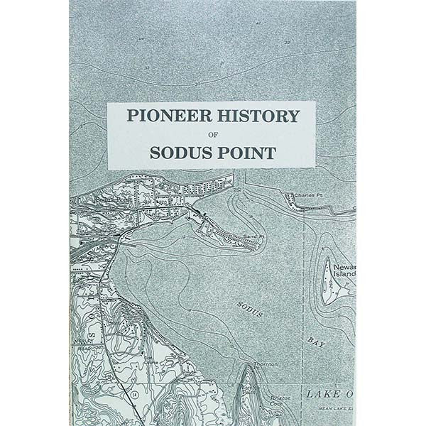 Pioneer History of Sodus Point