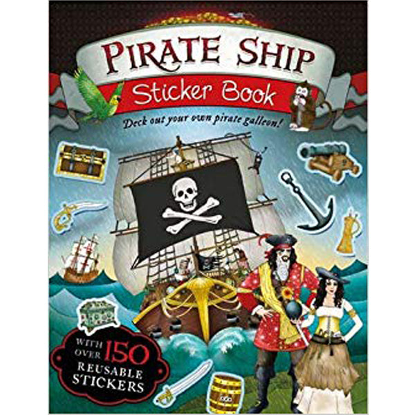 Pirate Ship Sticker Book: Deck Out Your Own Pirate Galleon!