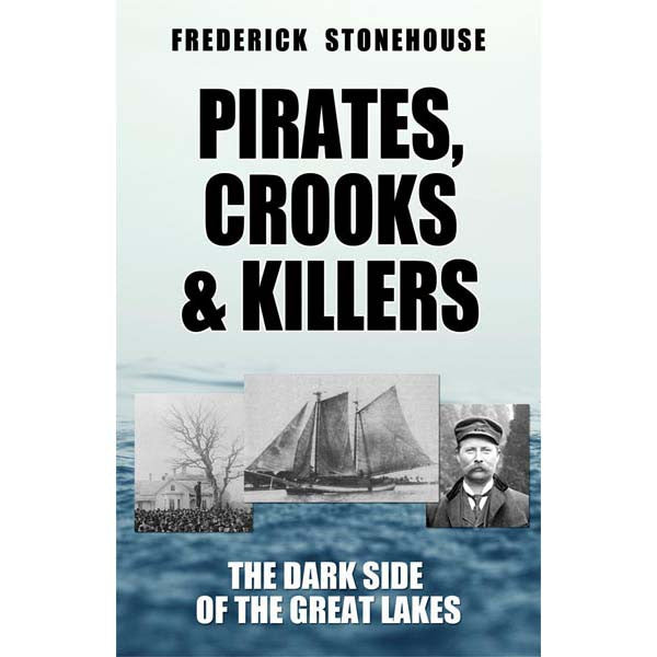 Pirates Crooks Killers Frederick Stonehouse