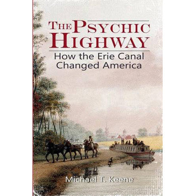 The Psychic Highway by Michael Keene