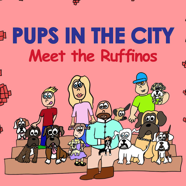 Pups in the City: Meet the Ruffinos