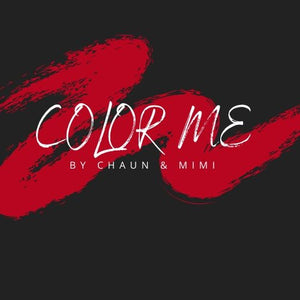 Color Me by Chaun and Mimi