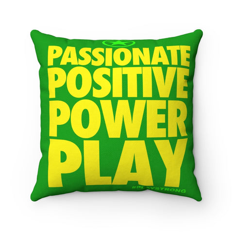 PASSIONATE POSITIVE POWER PLAY Sports PowerWORD Square Pillow