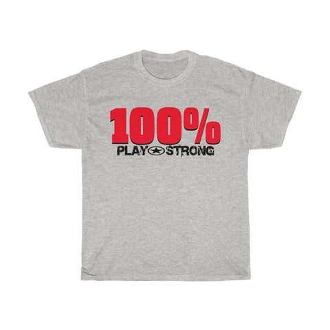 Image of 100% PLAY STRONG Heavy Cotton Tee