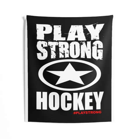 Image of PLAY STRONG HOCKEY Indoor Wall Cloth Banner