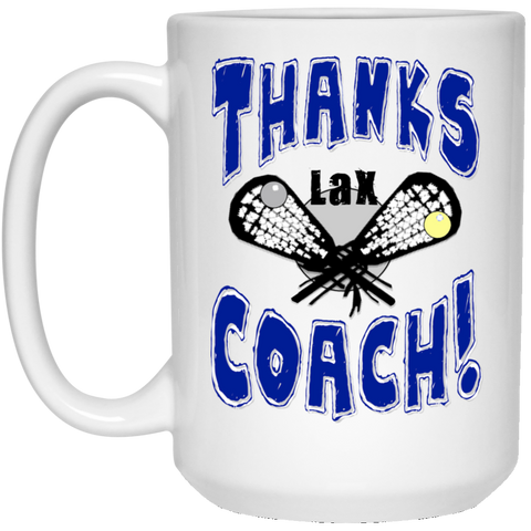 Thanks Coach! 15 oz. White Mug