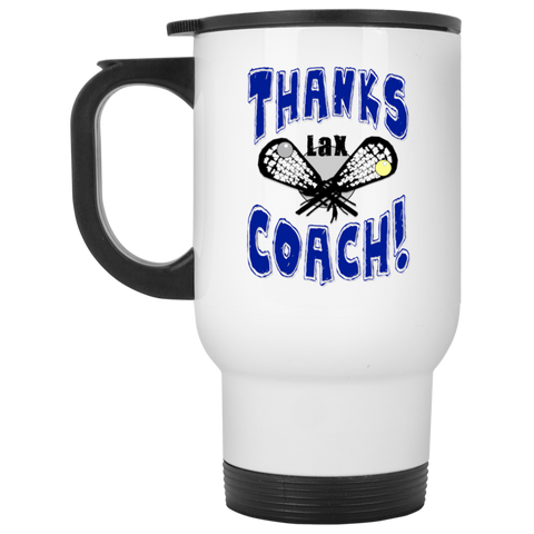 Thanks Coach! Lacrosse Play Strong Travel Mug