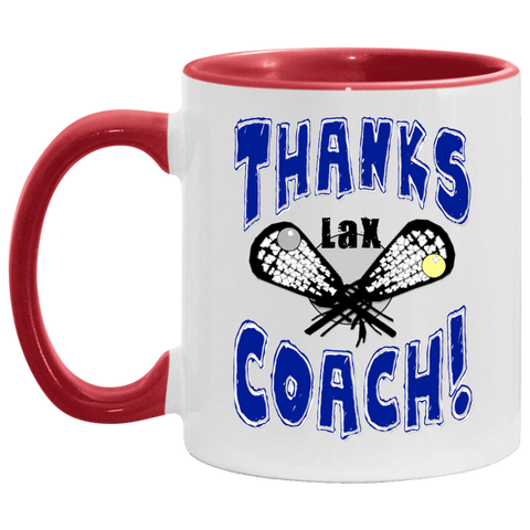 Thanks Coach! Play Strong Lacrosse Accent Mug