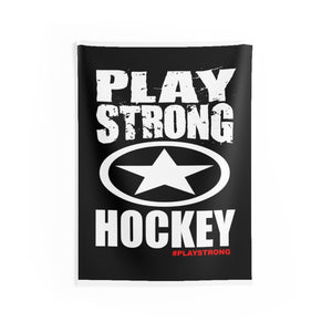 PLAY STRONG HOCKEY Indoor Wall Cloth Banner