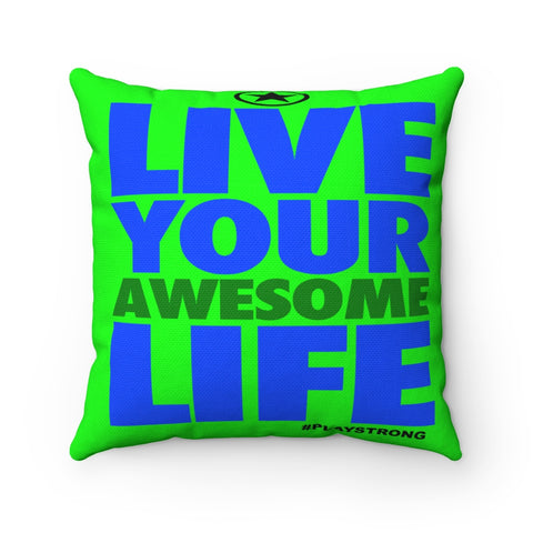 LIVE YOUR AWESOME LIFE Sports PowerWORD Square Pillow