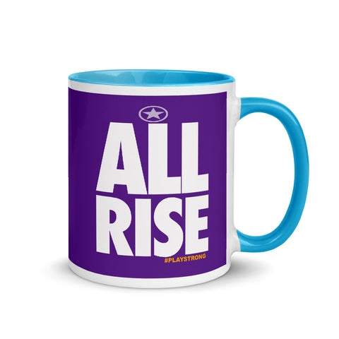 ALL RISE Mug with Color Inside