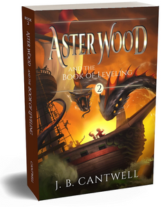 Aster Wood (Book 2): Aster Wood and the Book of Leveling Paperback