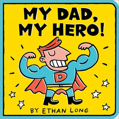 My Dad, My Hero - Board Book