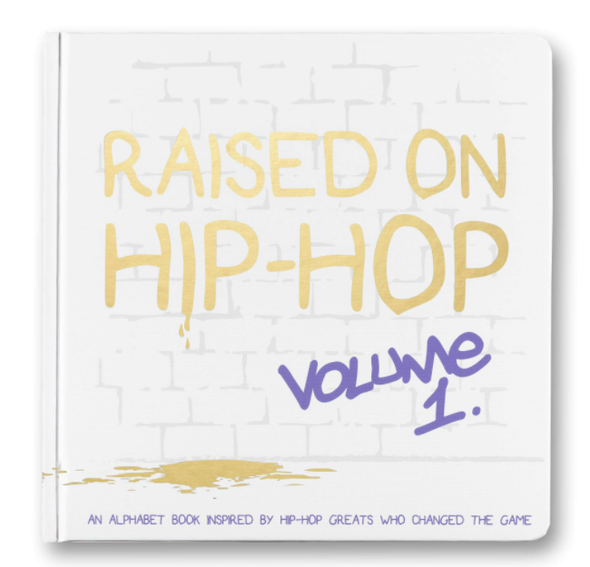 Little Homie - Raised on Hip Hop Vol. 1 Hardcover Book