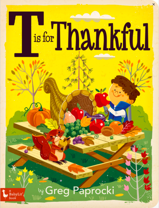 T is for Thankful Board Book - by Greg Paprocki