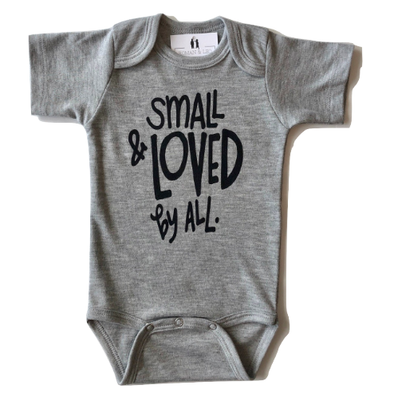 Small and Loved by all short sleeve onesie