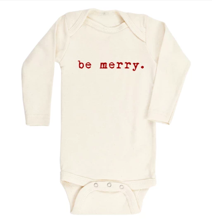 Tenth and Pine infant onesie Be Merry