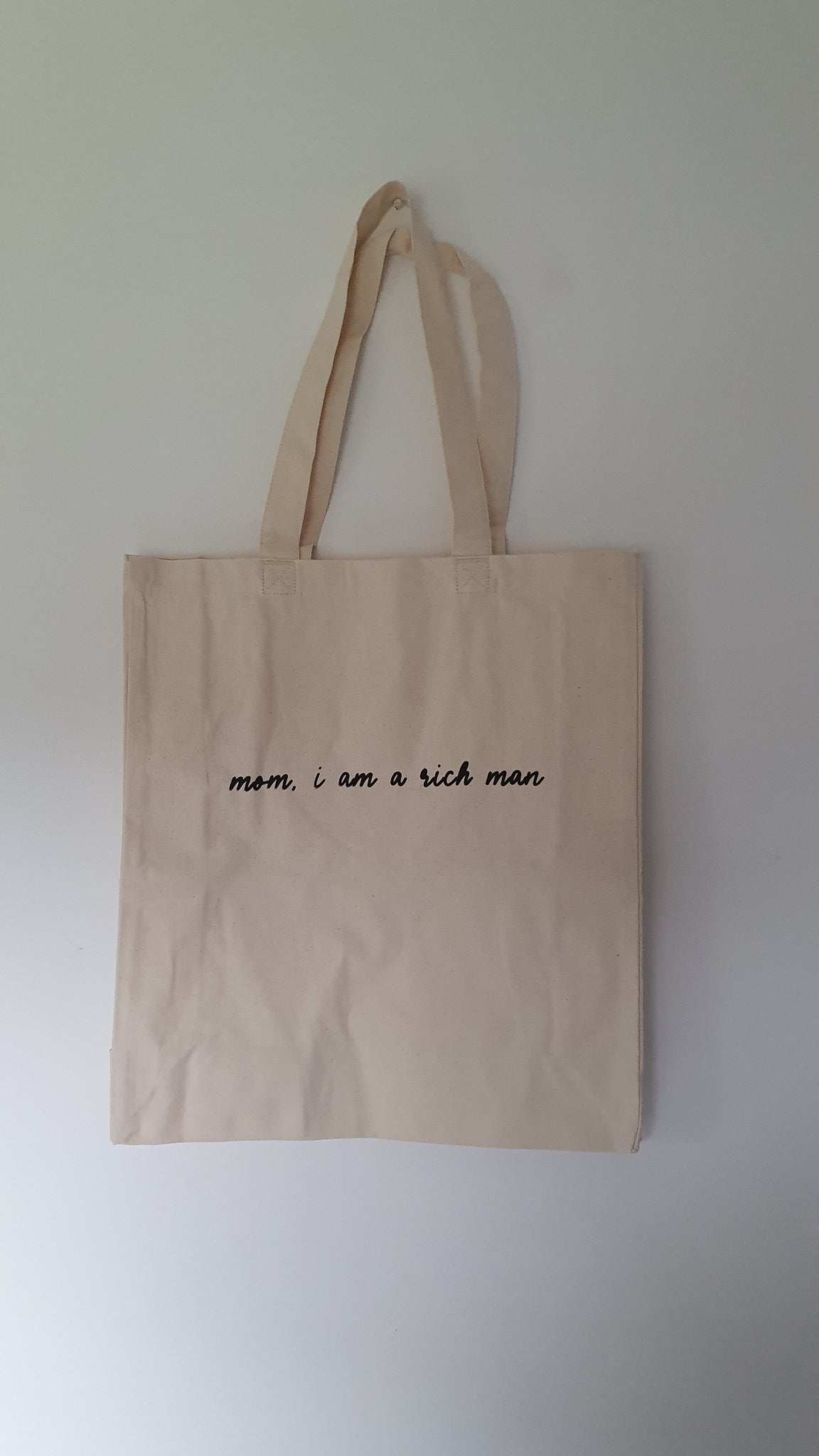 Mom, I am a rich man - Tote Bag
