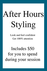 In Store, After hours styling