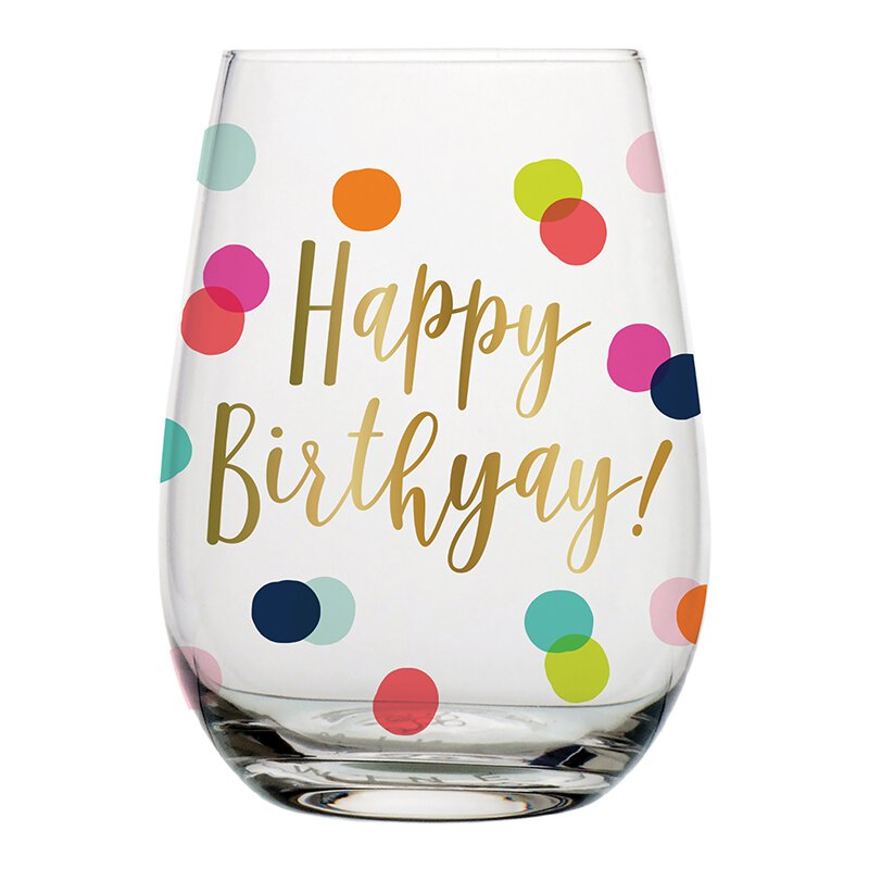 Happy Birthyay Stemless Wine Glass