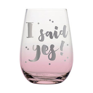 I Said Yes Wine Glass