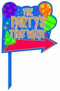 The Party's This Way Lawn Sign