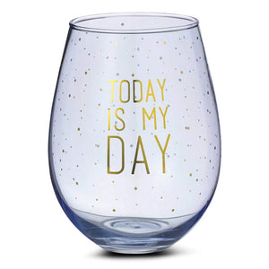 """Today is My Day"" Stemless Jumbo Wineglass"