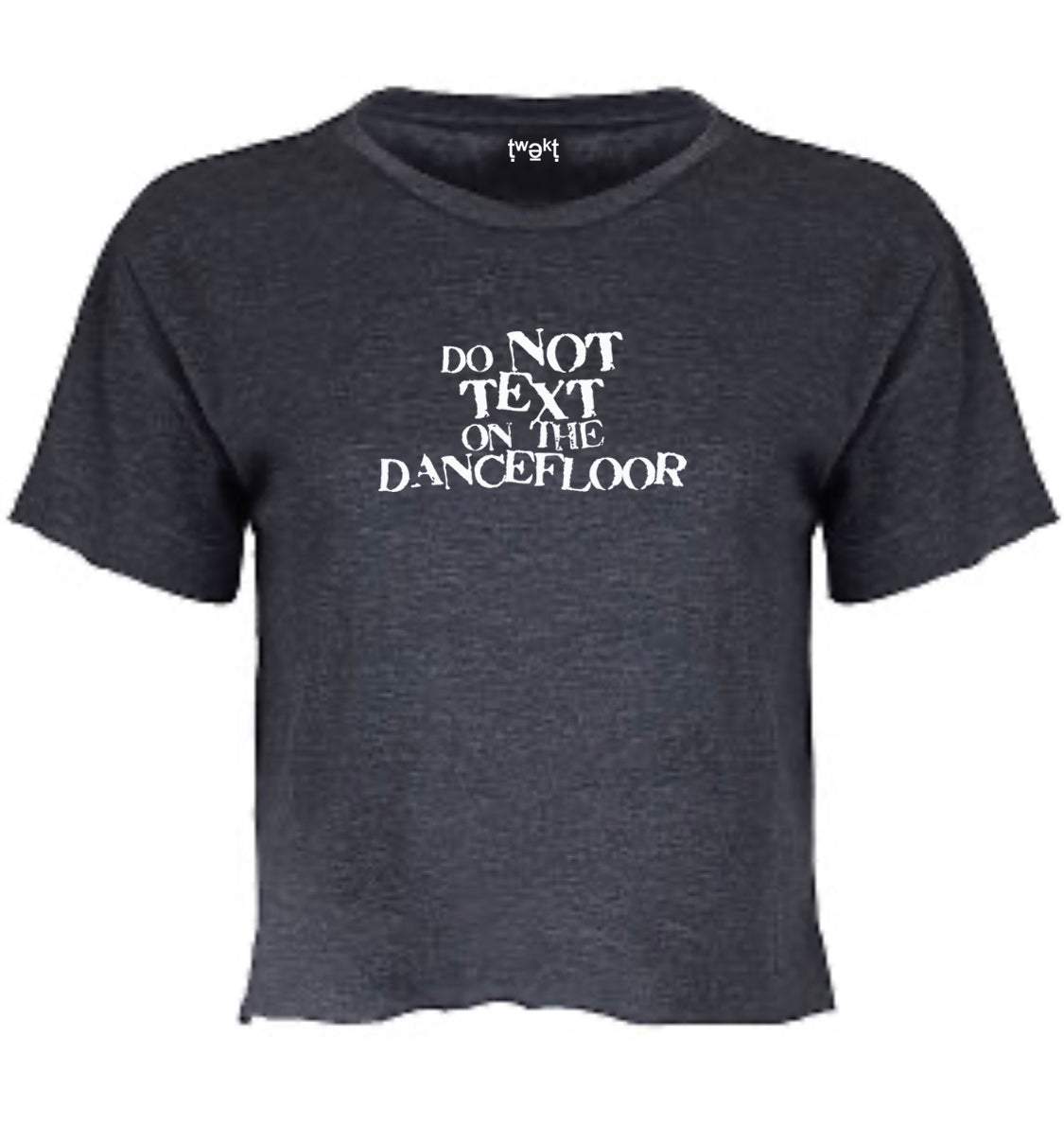 Do Not Text Women Crop T-shirt