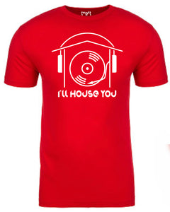 I'll House You Men T-shirt
