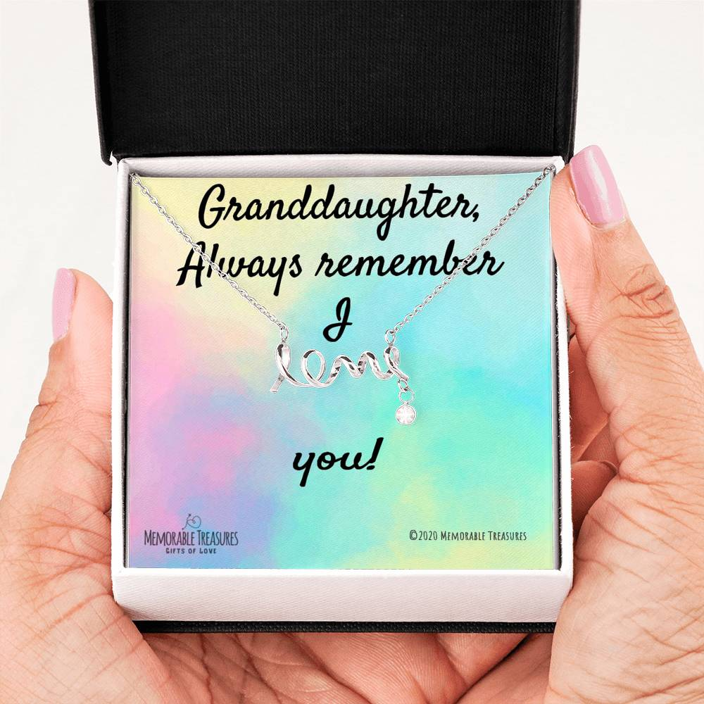 Granddaughter, Always Remember I Love You - Necklace - Memorable Treasures Too!