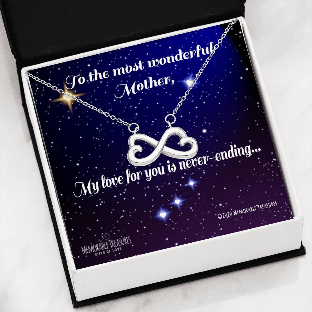 To the Most Wonderful Mother, My Love For You is Never-Ending - Infinity Heart Necklace - Memorable Treasures Too!