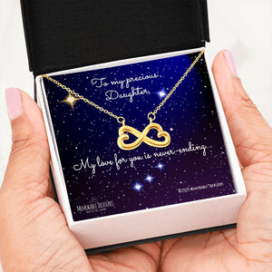 Daughter, My Love For You is Never-Ending - Infinity Heart Necklace - Memorable Treasures Too!