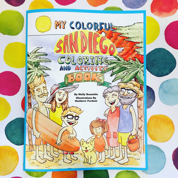 My Colorful San Diego: Coloring and Activity Book