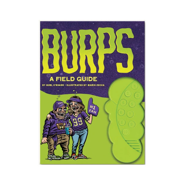 Burps: A Field Guide
