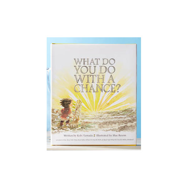 What Do You Do With A Chance? Kid's Book